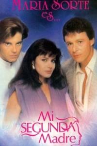 Мексиканский сериал  Моя вторая мама  все серии